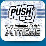 Push Xtreme Fetish Series